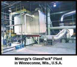 Minergy's GlassPack Plan in Winneconne, Wis., U.S.A.